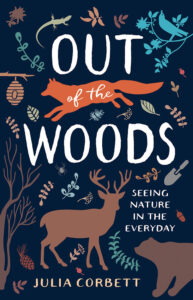 Julia Corbett book Out of the Woods